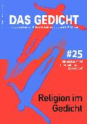 Cover-Bild zu Das Gedicht, Bd. 25. Religion im Gedicht (eBook) von Petersdorff, Dirk Von