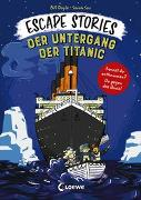 Cover-Bild zu Doyle, Bill: Escape Stories - Der Untergang der Titanic
