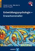 Cover-Bild zu Entwicklungspsychologie - Erwachsenenalter von Lang, Frieder R.