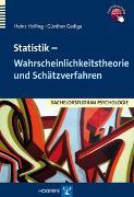 Cover-Bild zu Statistik - Wahrscheinlichkeitstheorie und Schätzverfahren von Holling, Heinz