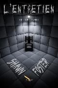 Cover-Bild zu Shawn Foster, Foster: L'entretien (eBook)