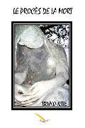Cover-Bild zu Jette, Bruno: Le proces de la mort (eBook)