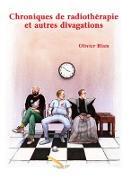 Cover-Bild zu Olivier Blais, Blais: Chroniques de radiotherapie et autres divagations (eBook)