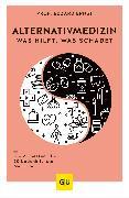 Cover-Bild zu Alternativmedizin - was hilft, was schadet (eBook) von Ernst, Edzard