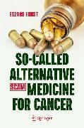 Cover-Bild zu So-Called Alternative Medicine (SCAM) for Cancer (eBook) von Ernst, Edzard