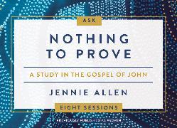 Cover-Bild zu Nothing to Prove Conversation Card Deck von Allen, Jennie