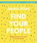 Cover-Bild zu Find Your People Study Guide plus Streaming Video (eBook) von Allen, Jennie