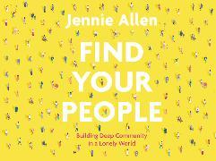 Cover-Bild zu Find Your People Conversation Card Deck von Allen, Jennie