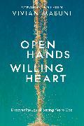 Cover-Bild zu Open Hands, Willing Heart von Mabuni, Vivian
