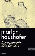 Cover-Bild zu Begegnung mit dem Fremden (eBook) von Haushofer, Marlen