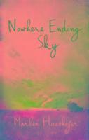 Cover-Bild zu Nowhere Ending Sky von Haushofer, Marlen