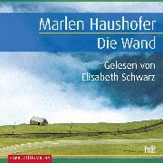 Cover-Bild zu Die Wand (Audio Download) von Haushofer, Marlen