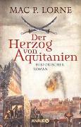 Cover-Bild zu Der Herzog von Aquitanien von Lorne, Mac P.