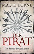 Cover-Bild zu Der Pirat (eBook) von Lorne, Mac P.