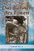 Cover-Bild zu Das Banner des Löwen (eBook) von Lorne, Mac P.