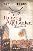 Cover-Bild zu Der Herzog von Aquitanien (eBook) von Lorne, Mac P.
