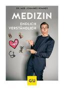 Cover-Bild zu Medizin - endlich verständlich von Wimmer, Johannes