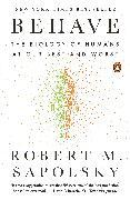 Cover-Bild zu Behave von Sapolsky, Robert M.