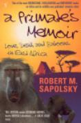 Cover-Bild zu A Primate's Memoir (eBook) von Sapolsky, Robert M