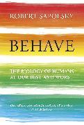 Cover-Bild zu Behave (eBook) von Sapolsky, Robert M