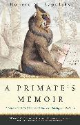 Cover-Bild zu A Primate's Memoir von Sapolsky, Robert M.