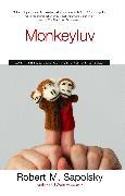 Cover-Bild zu Monkeyluv von Sapolsky, Robert M.