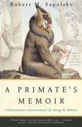 Cover-Bild zu A Primate's Memoir (eBook) von Sapolsky, Robert M.