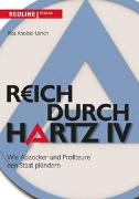 Cover-Bild zu Reich durch Hartz IV von Knobel-Ulrich, Rita