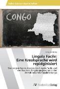 Cover-Bild zu Lingala Facile: Eine Kreolsprache wird repidginisiert von Hofstetter, Irene