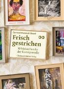 Cover-Bild zu Frisch gestrichen von Gehrig, Anette
