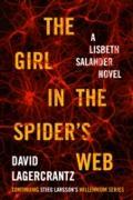 Cover-Bild zu Girl in the Spider's Web (eBook) von Lagercrantz, David