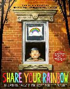 Cover-Bild zu Share Your Rainbow von Palacio, R. J.