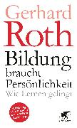 Cover-Bild zu Bildung braucht Persönlichkeit (eBook) von Roth, Gerhard