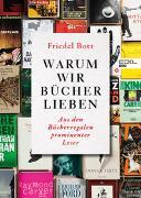 Cover-Bild zu Warum wir Bücher lieben von Bott, Friedel