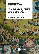 Cover-Bild zu Ich denke, aber wer ist Ich? (eBook) von Hashagen, Anne