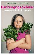 Cover-Bild zu Der hungrige Schüler (eBook) von Matthai, Christian