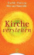 Cover-Bild zu Kirche verstehen (eBook) von Pohl-Patalong, Uta