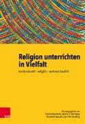 Cover-Bild zu Religion unterrichten in Vielfalt (eBook) von Eisenhardt, Saskia (Hrsg.)