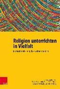 Cover-Bild zu Religion unterrichten in Vielfalt von Eisenhardt, Saskia (Hrsg.)