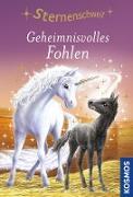 Cover-Bild zu Sternenschweif, 10, Geheimnisvolles Fohlen (eBook) von Chapman, Linda