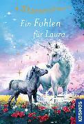 Cover-Bild zu Sternenschweif, 40, Ein Fohlen für Laura (eBook) von Chapman, Linda