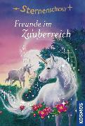Cover-Bild zu Sternenschweif, 6, Freunde im Zauberreich (eBook) von Chapman, Linda