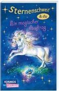 Cover-Bild zu Sternenschweif & Du 1: Ein magischer Auftrag von Chapman, Linda