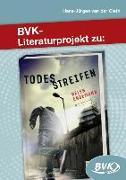 Cover-Bild zu Literaturprojekt zu Todesstreifen von Endemann, Helen