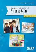 Cover-Bild zu Themenheft Politik (inkl. Lernzirkel) & Co. - Bd. 1 von Gieth, Hans-Jürgen van der