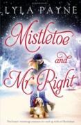 Cover-Bild zu Mistletoe and Mr. Right (eBook) von Payne, Lyla