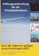 Cover-Bild zu Prüfungsvorbereitung für die Privatpilotenlizenz, Band 8B von Hinkelbein, Jochen