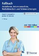 Cover-Bild zu Fallbuch Anästhesie, Intensivmedizin und Notfallmedizin (eBook) von Hinkelbein, Jochen