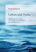 Cover-Bild zu Gehirn und Psyche von Badenoch, Bonnie