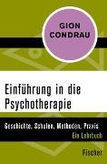 Cover-Bild zu Einführung in die Psychotherapie von Condrau, Gion